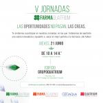 V Jornadas FarmaQuatrium: Las oportunidades no pasan, las creas