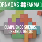 """VI Jornadas FarmaQuatrium """"Cumpliendo sueños, creando retos"""""""