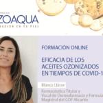 ENCUENTRO ONLINE SOBRE LA EFICACIA DE LOS ACEITES OZONIZADOS EN TIEMPOS DE COVID-19 DE LA MANO DE BLANCA LLÁCER